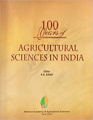 100 Years of Agricultural Sciences in India