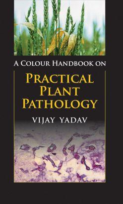 A Colour Handbook On Practical Plant Pathology
