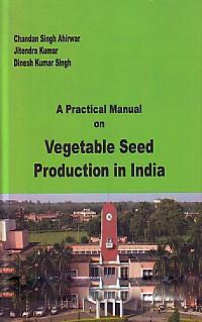 A Practical Manual on Vegetable Seed Production in…