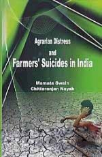 Agrarian Distress and Farmers' Suicides in India