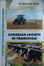 Agrarian Society in Transition: A Case Study of th…