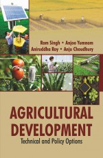 Agricultural Development: Technical and Policy Opt…