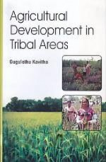 Agricultural Development in Tribal Areas Hardback