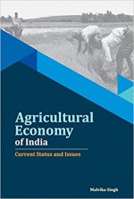 Agricultural Economy of India: Current Status and …