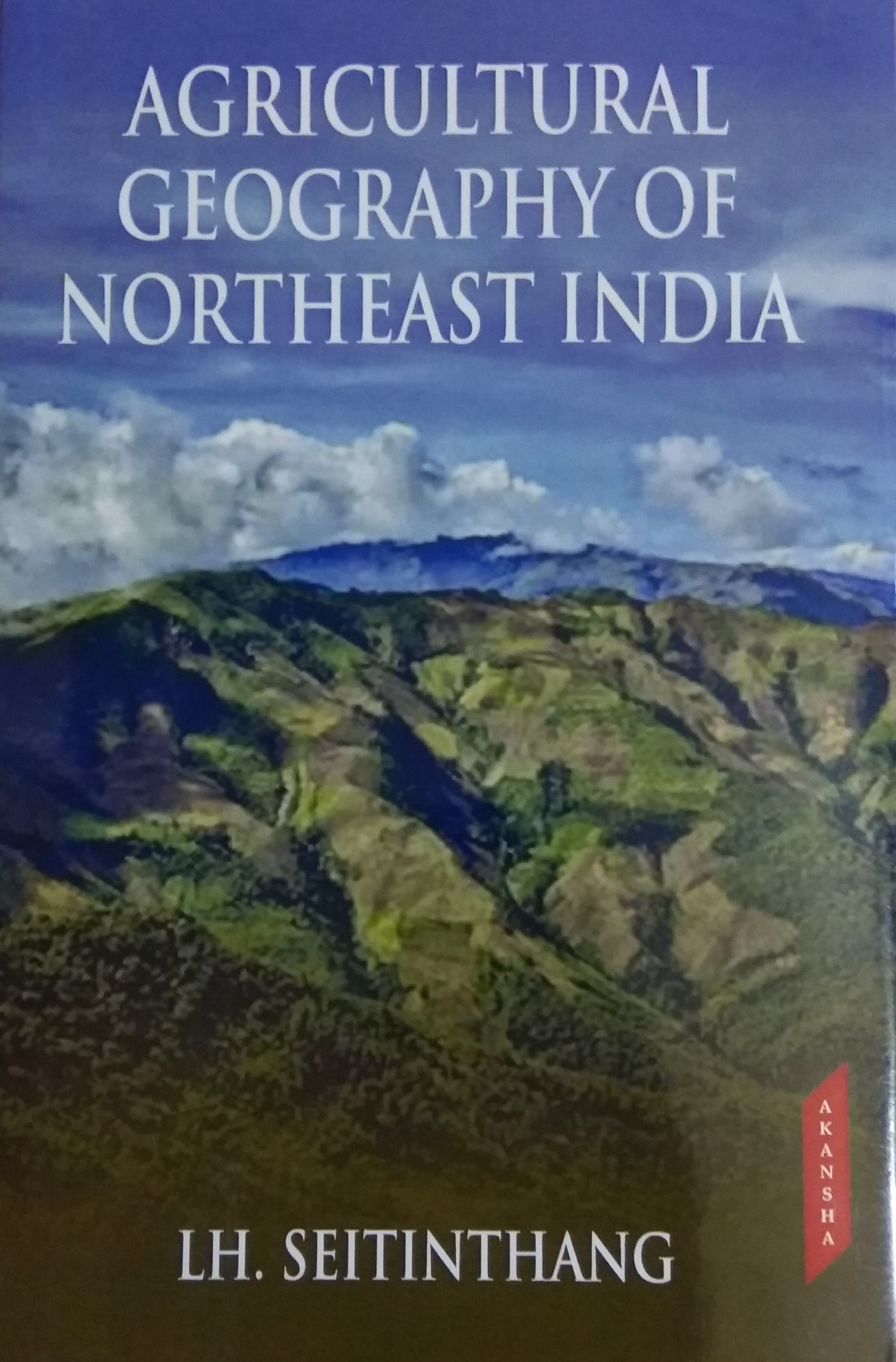 Agricultural Geography of Northeast India (Hardbac…