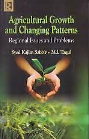 Agricultural Growth and Changing Patterns: Regiona…