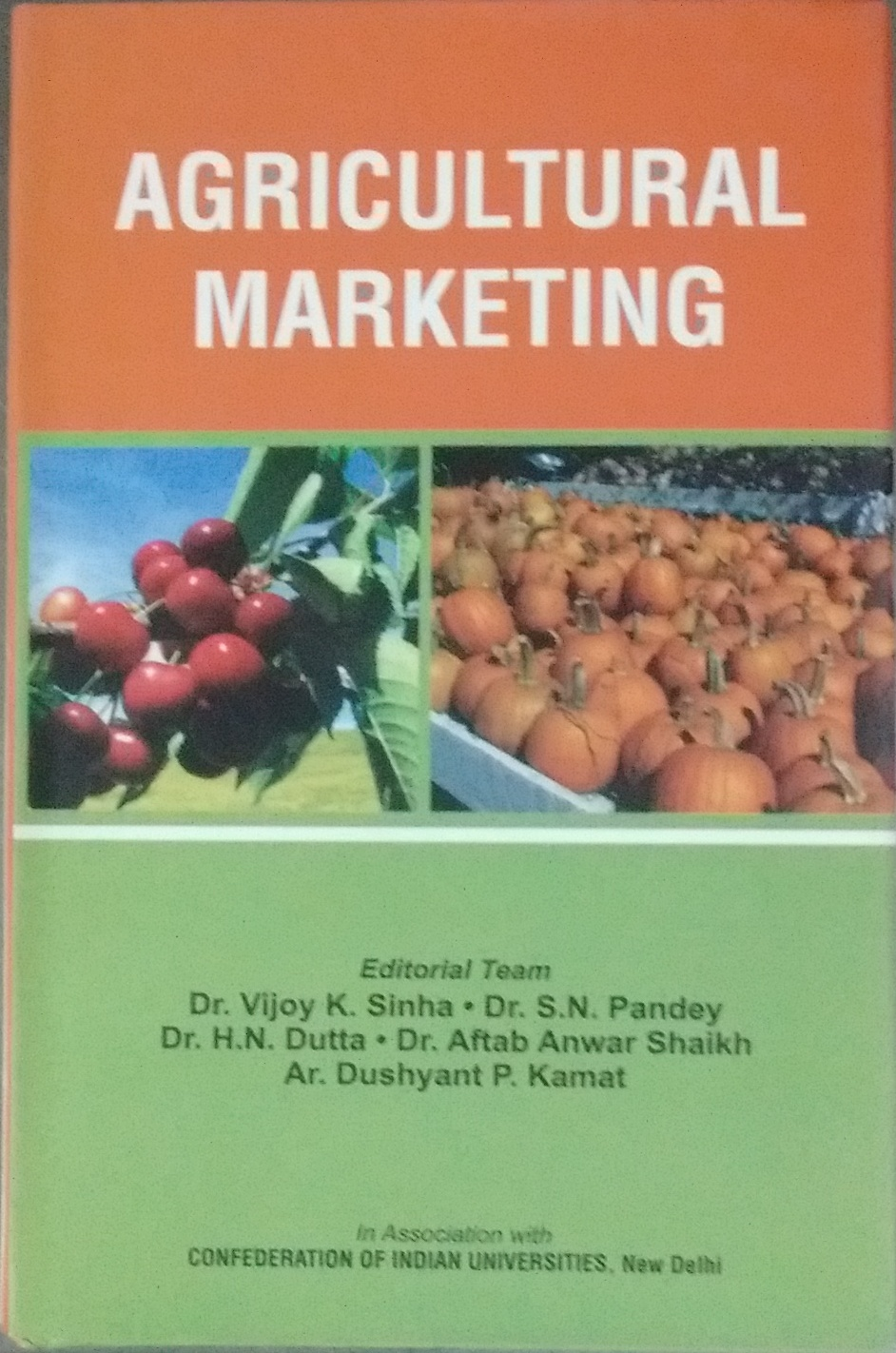 Agricultural Marketing (Confederation of Indian Un…
