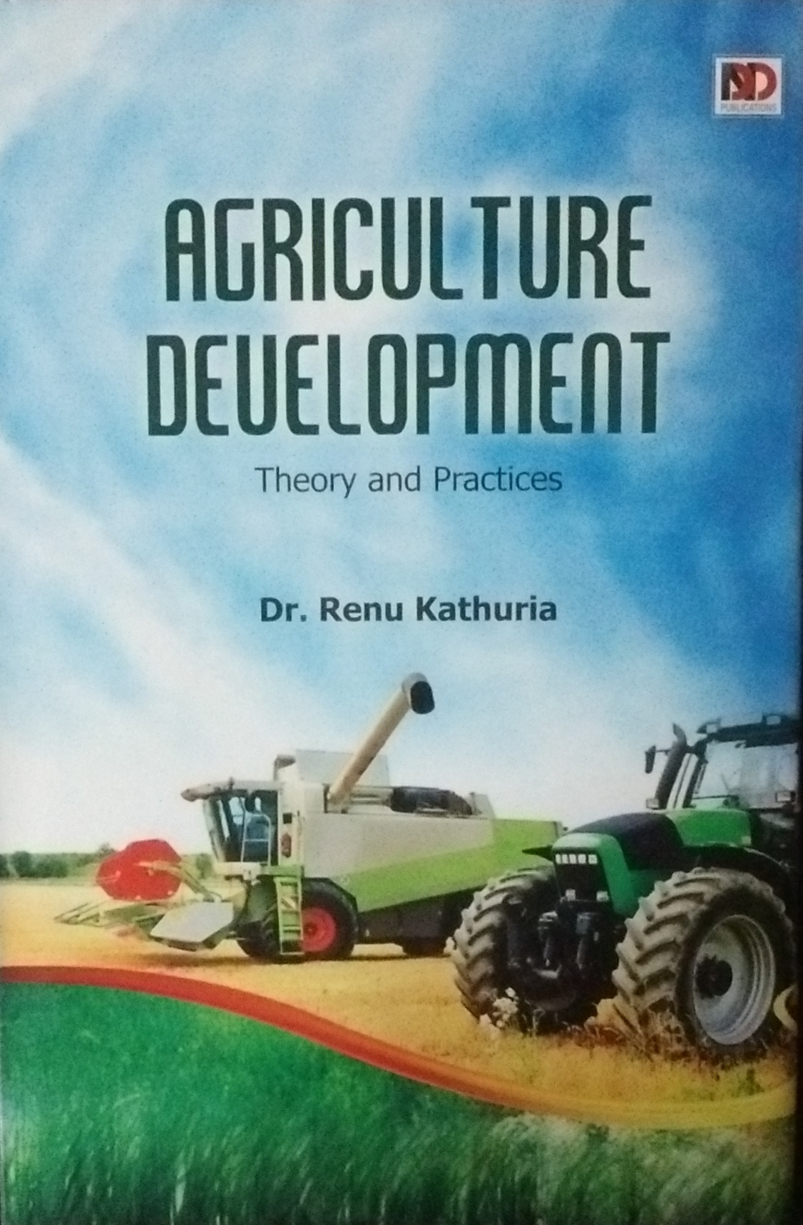 Agriculture Development: Theory and Practices