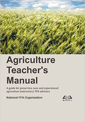 Agriculture Teachers Manual: A Guide for Preservic…