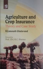 Agriculture and Crop Insurance: Theory and Case St…