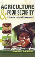 Agriculture and Food Security: Emerging Issues and…