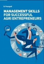 Management Skills for Successful Agri Entrepreneur…