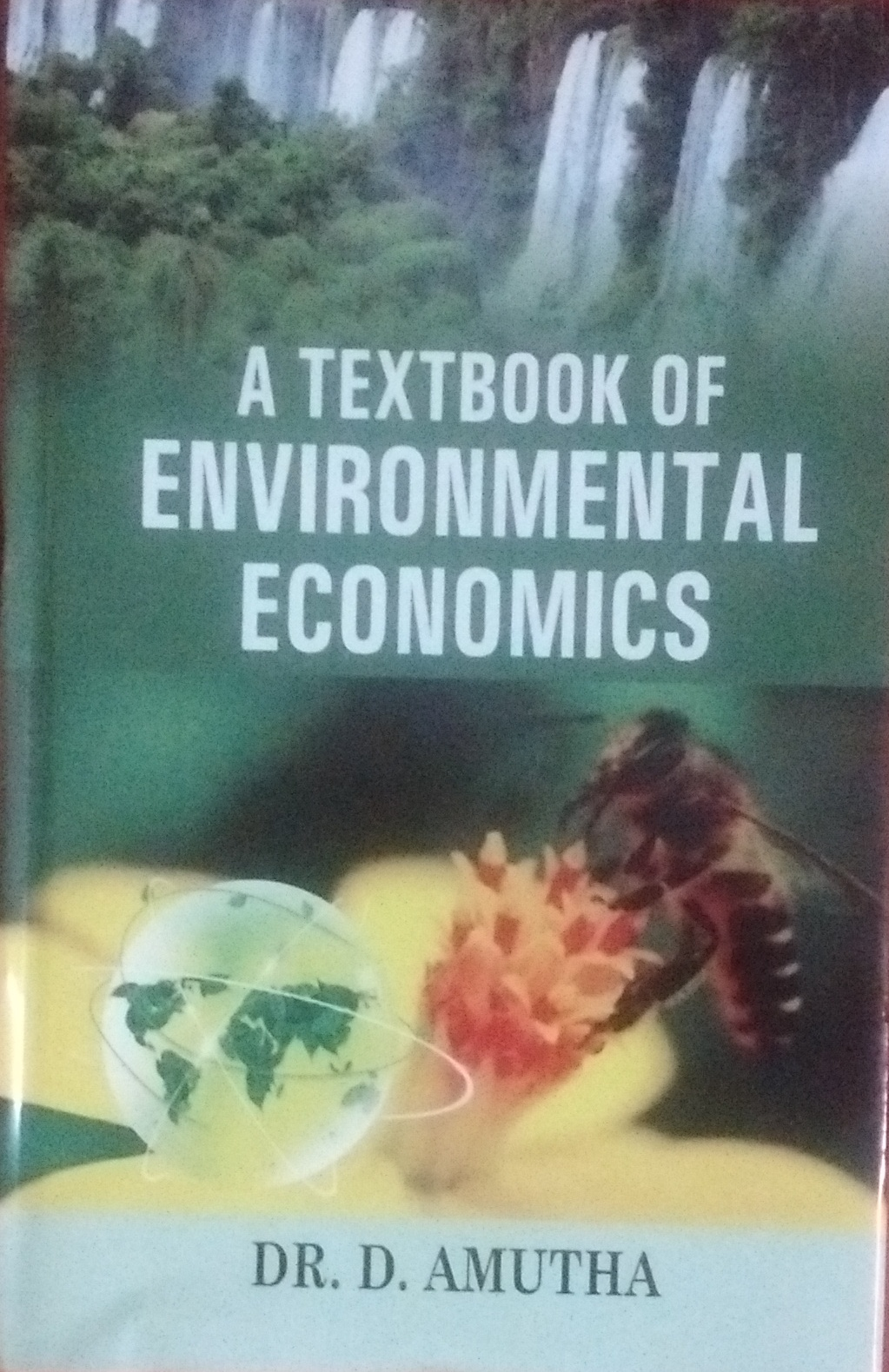 A Textbook of Environmental Economics