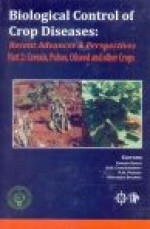 Biological Control of Crop Diseases: Recent Advanc…