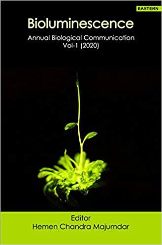 Bioluminescence: Annual Biological Communication V…