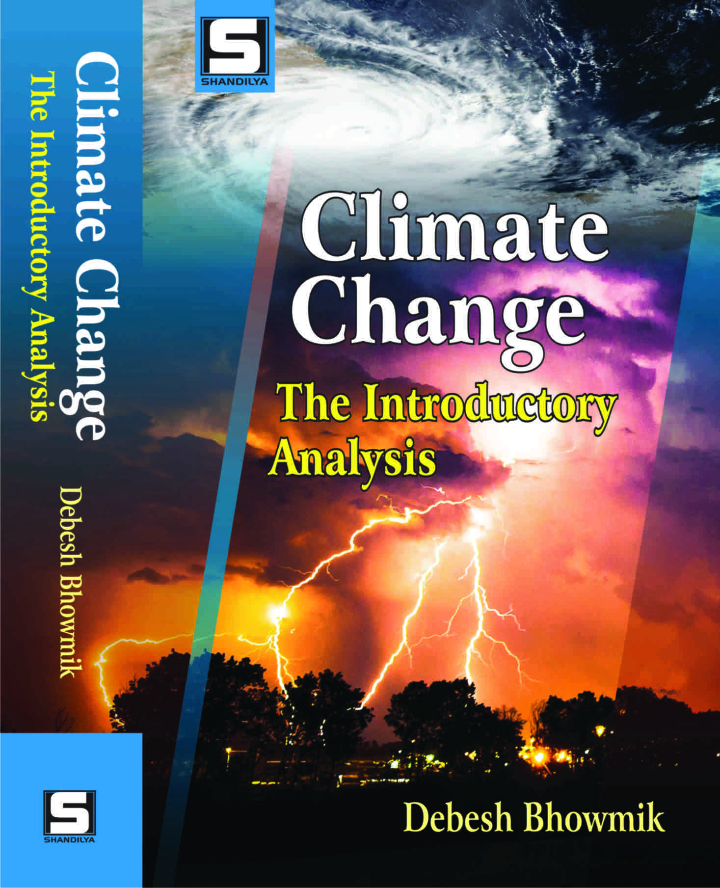 Climate Change: The Introductory Analysis (Hardbac…