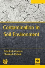 Contamination in Soil Environment