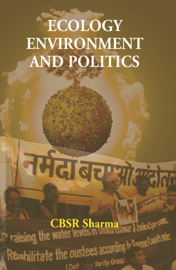 Ecology Environment and Politics