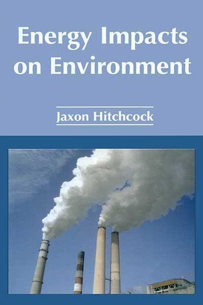 Energy Impacts on Environment (Hardback)