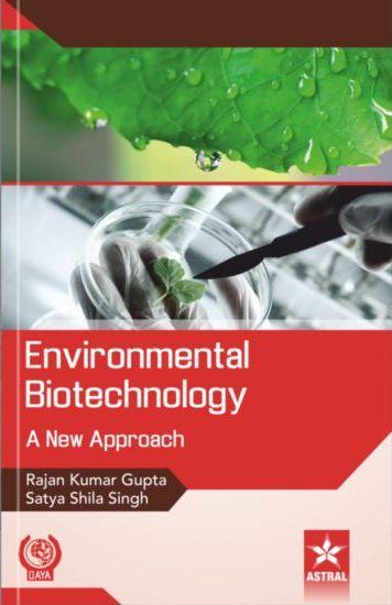 Environmental Biotechnology: A New Approach (Hardb…