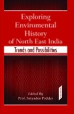 Exploring Environmental History of North East Indi…
