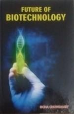 Future of Biotechnology