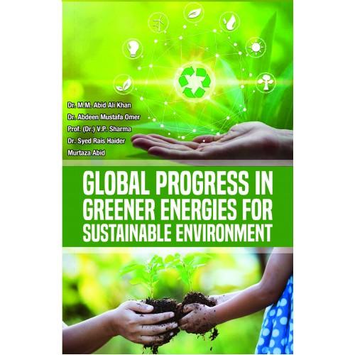 Global Progress in Greener Energies for Sustainabl…