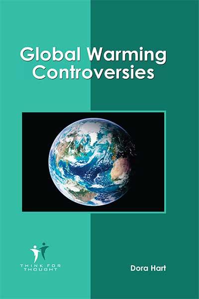 Global Warming Controversies (Hardback)