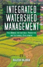 Integrated Watershed Management: Field Manual for …