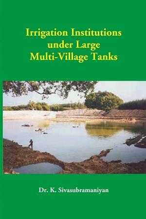 Irrigation Institutions Under Large Multi-Village …