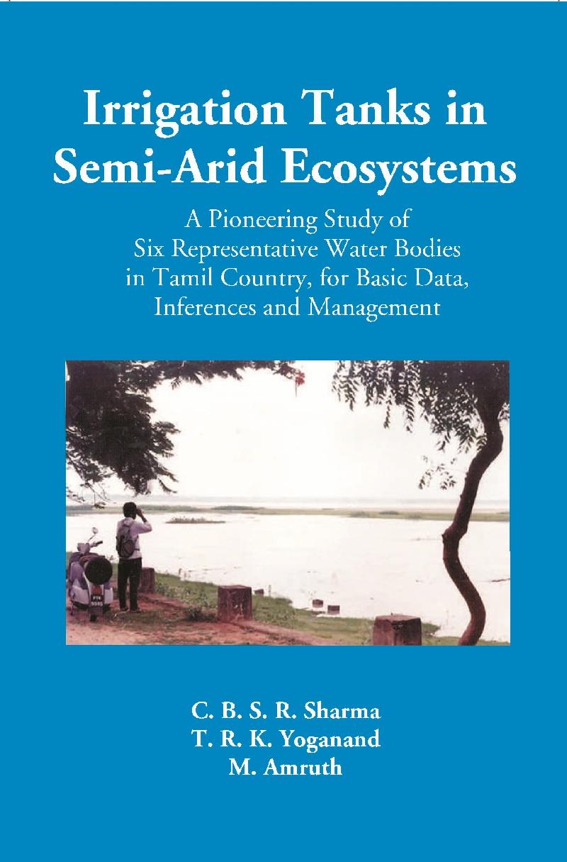 Irrigation Tanks In Semi-Arid Ecosystems: A Pionee…