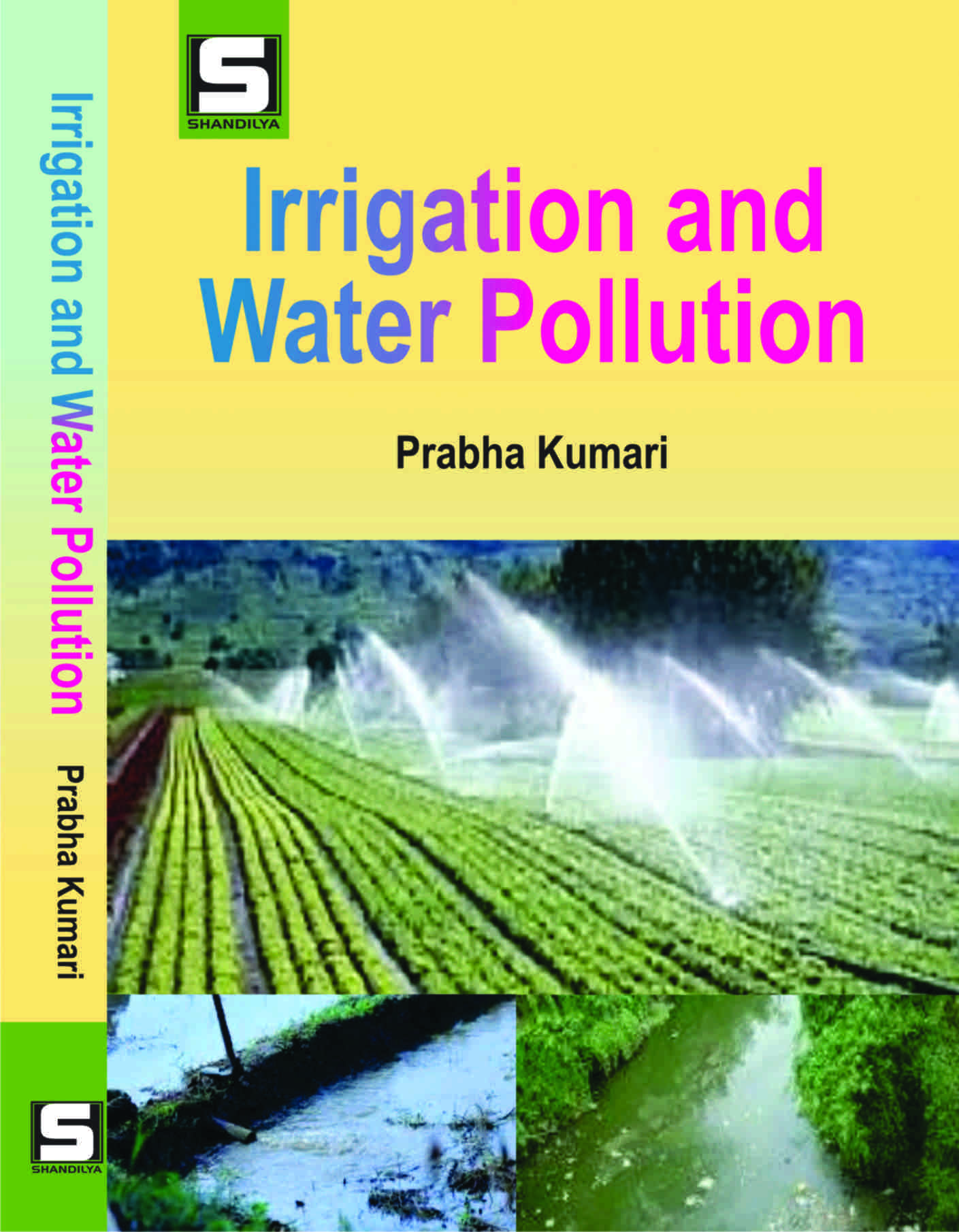 Irrigation and Water Pollution (Hardback)