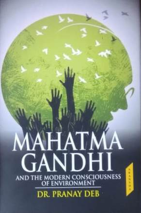 Mahatma Gandhi and the Modern Consciousness of Env…
