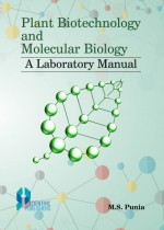 Plant Biotechnology and Molecular Biolog : A Labor…