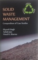Solid Waste Management: Compendium of Case Studies