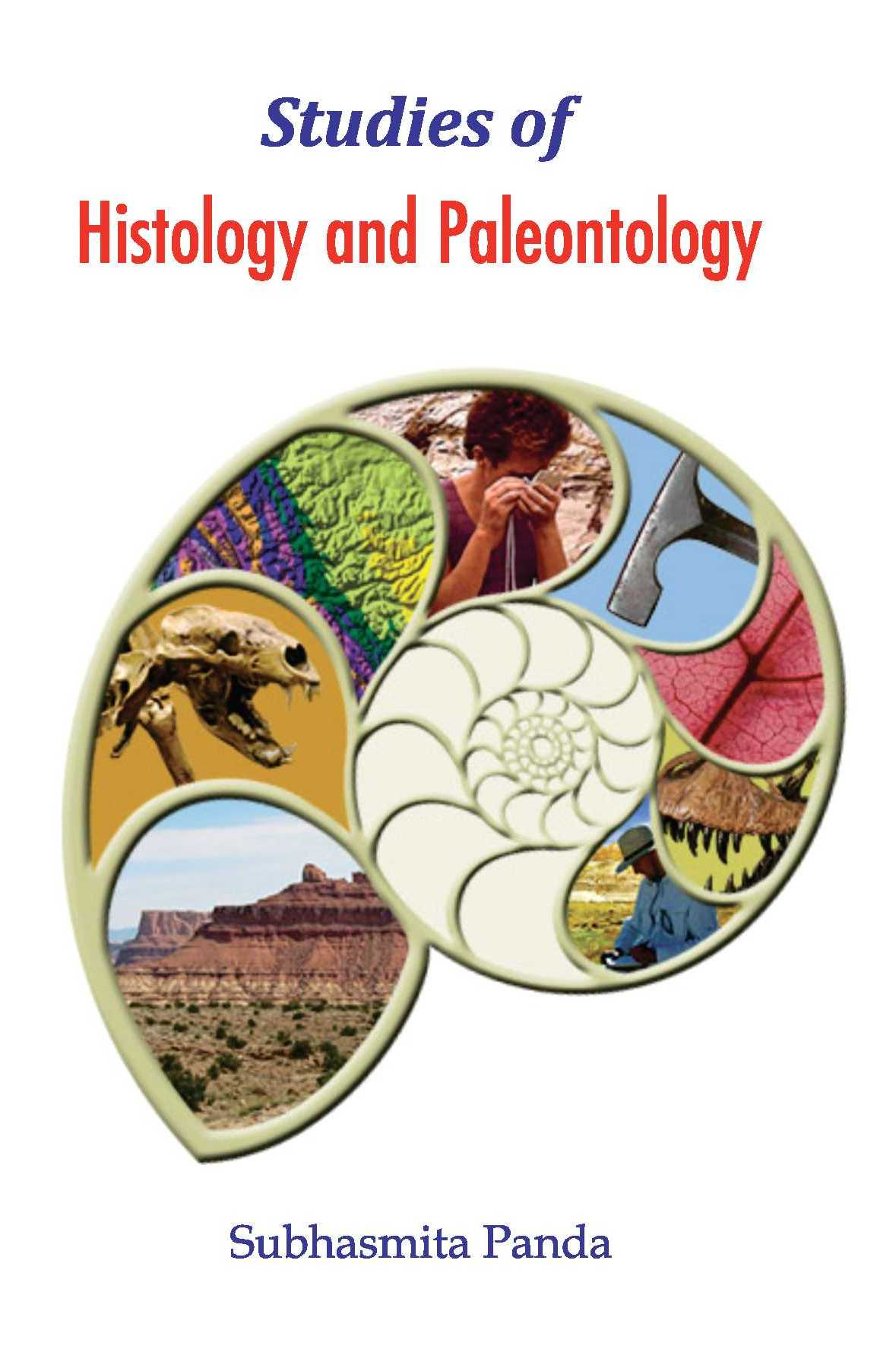 Studies of Histology and Paleontology