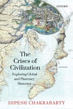 The Crises of Civilization: Exploring Global and P…