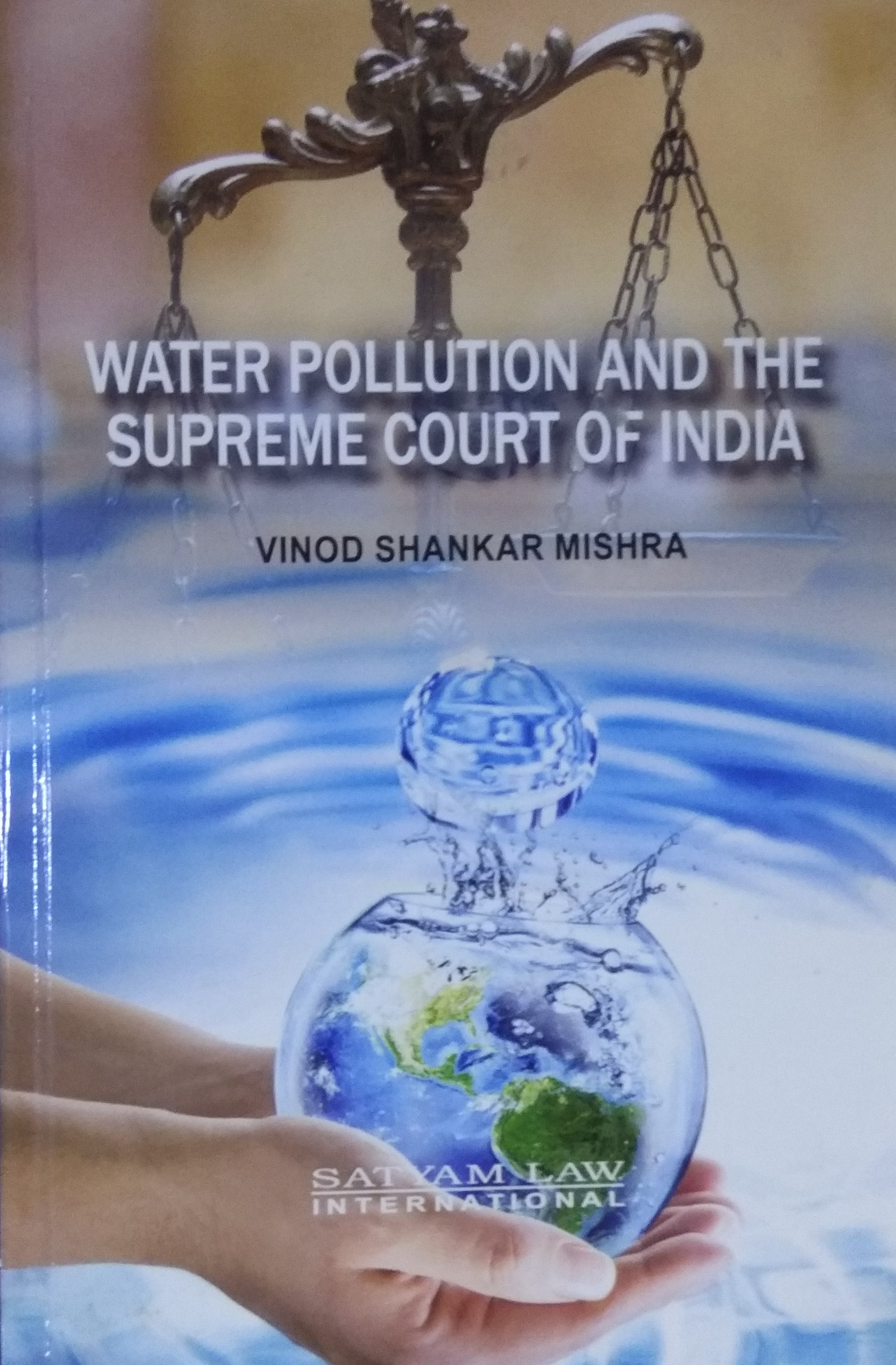 Water Pollution and the Supreme Court of India (Ha…