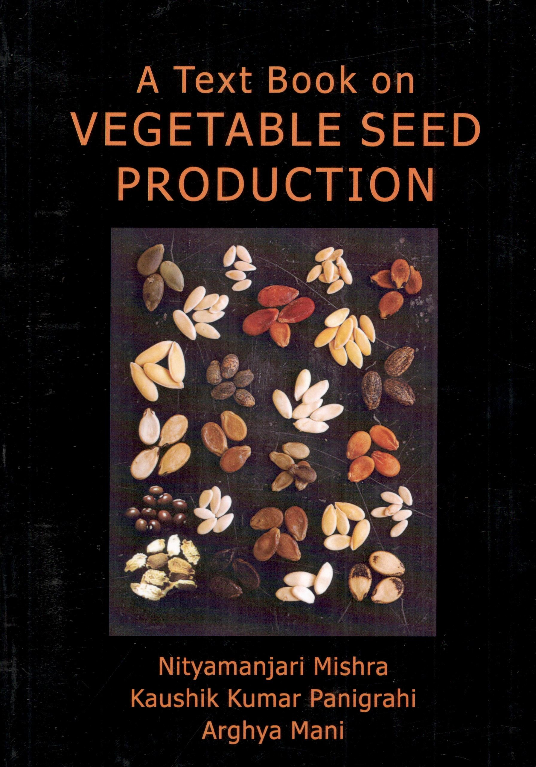 A Text Book on Vegetable Seed Production
