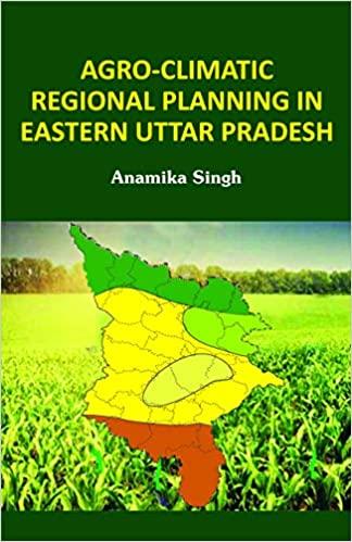 Agro-Climatic Regional Planning in Eastern Uttar P…