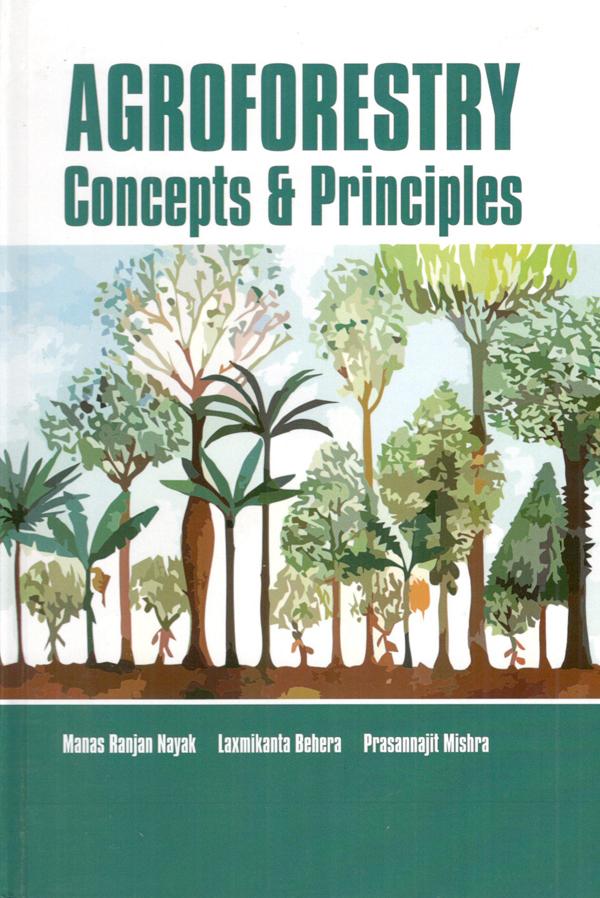 Agroforestry: Concepts & Principles (Hardback)