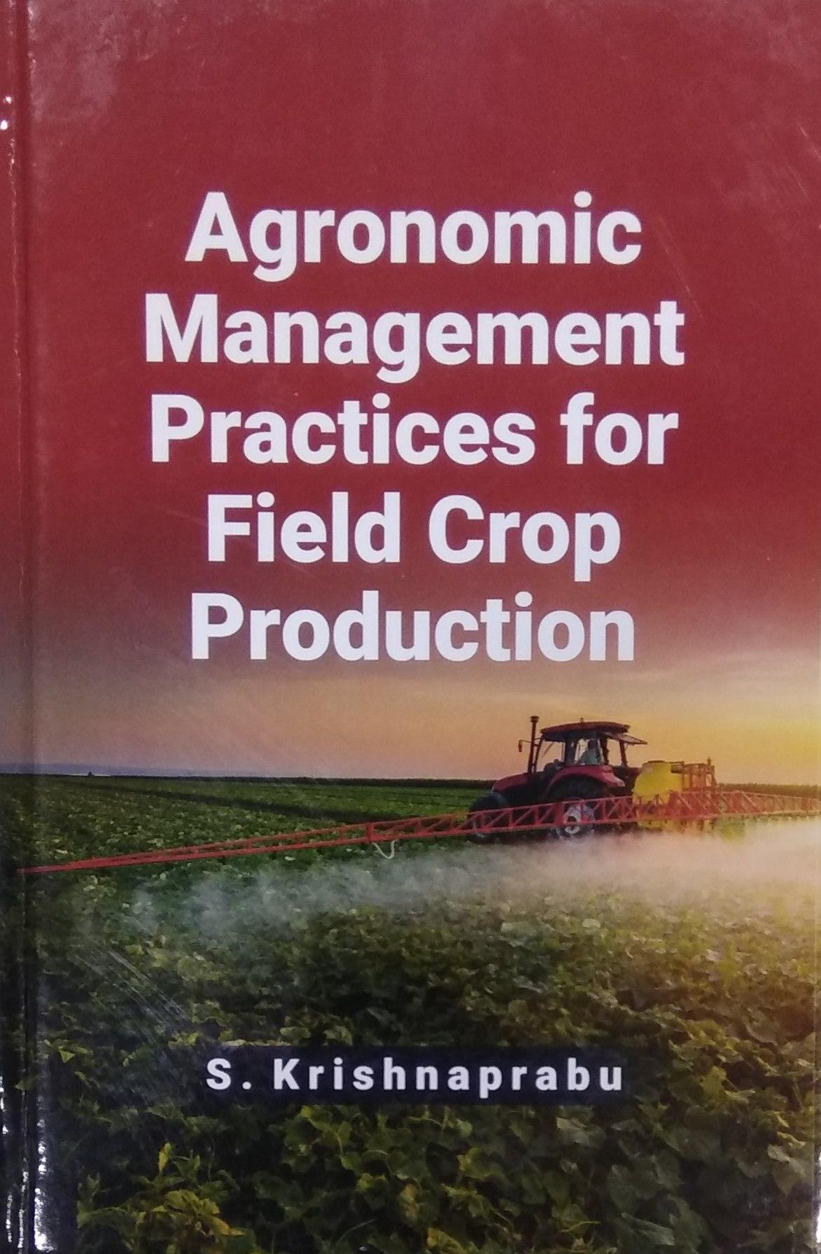 Agronomic Management Practices for Field Crop Prod…
