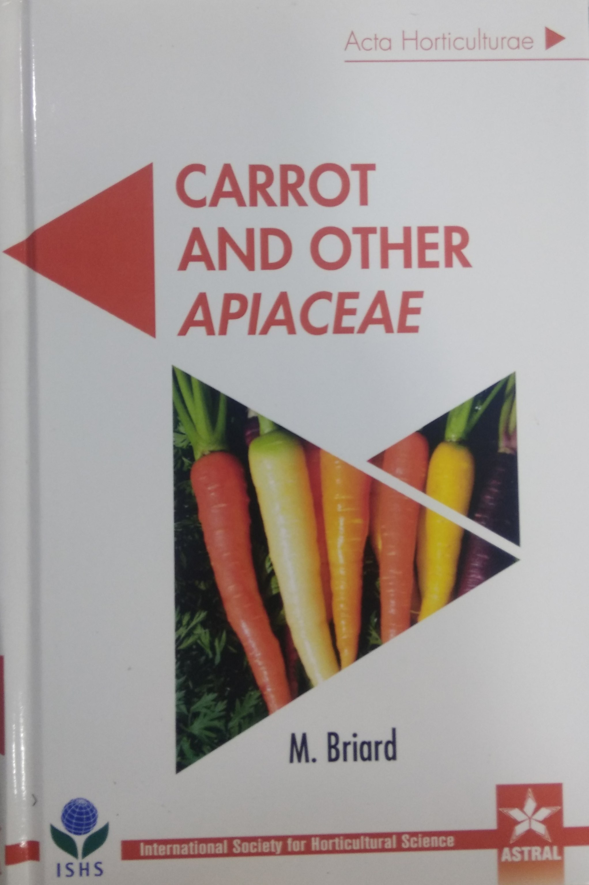 Carrot and Other Apiaceae (Acta Horticulturae 1153…