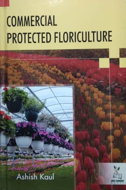 Commercial Protected Floriculture (Hardback)