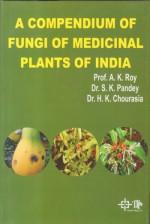 Compendium of Fungi of Medicinal Plants of India
