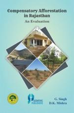 Compensatory Afforestation in Rajasthan: An Evalua…