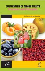 Cultivation of Minor Fruits: Practices and Princip…