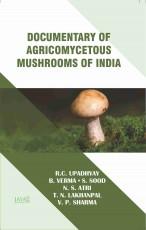 Documentary of Agricomycetous Mushrooms of India H…