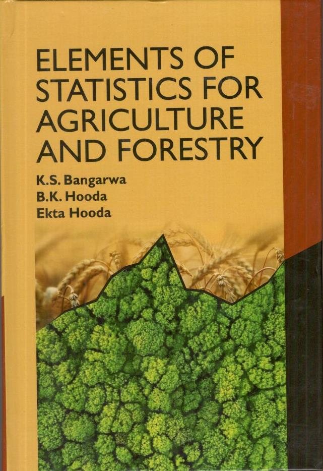 Elements of Statistics for Agriculture and Forestr…