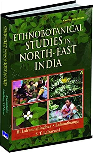 Ethnobotanical Studies In North-East India (Hardba…